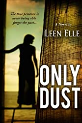 Only Dust (Allynah Leaf Mystery) (English Edition)