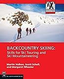 Backcountry Skiing: Skills for Ski Touring and Ski Mountaineering (Mountaineers Outdo...