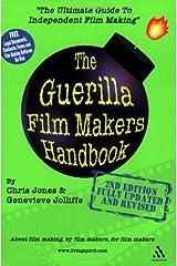 The Guerilla Film Makers Handbook Paperback