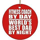 Design sify Dad Ornament, fitness Coach di Giorno World 's Best Dad By Night–Decoro in ceramica Cerchio Ornamento, Albero di Natale, migliore regalo per papà, Papà, LUI, Genitori di figlia, figlio, Bambino, Donna, Rot, taglia unica