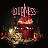 Songtexte von Loudness - Eve to Dawn