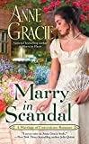 Marry in Scandal (Marriage of Convenience, Band 2)