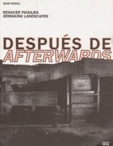 Afterwards.Remaking Landscapes