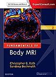 Fundamentals of Body MRI, 2e (Fundamentals of Radiology)