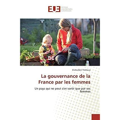 La gouvernance de la France par les femmes
