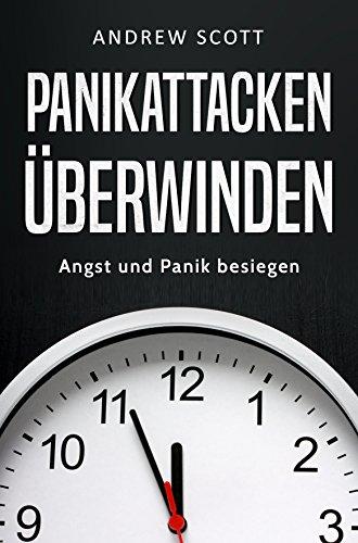 Panikattacken überwinden: Angst und Panik besiegen