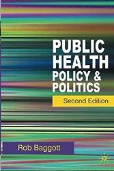 Public Health: Policy and Politics