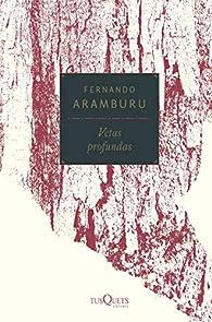 Vetas profundas par Fernando Aramburu