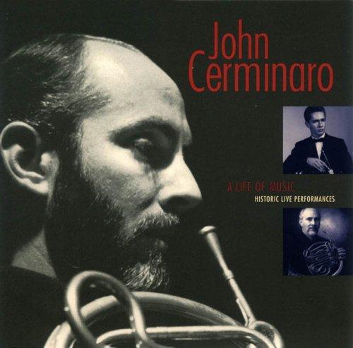 Life of Music / Historic Live Performances by John Cerminaro (2006-06-27)