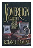 Sovereign: Elizabeth II and the Windsor Dynasty