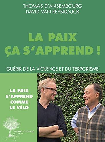 La paix a s'apprend: Gurir de la violence et du terrorisme