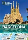 Barcelona erkunden mit handlichen Karten: Barcelona-Reiseführer für die schnelle Orientierung mit Highlights und Insider-Tipps. Barcelona entdecken ... Barcelona. (National Geographic Explorer) - Hélène Le Tac