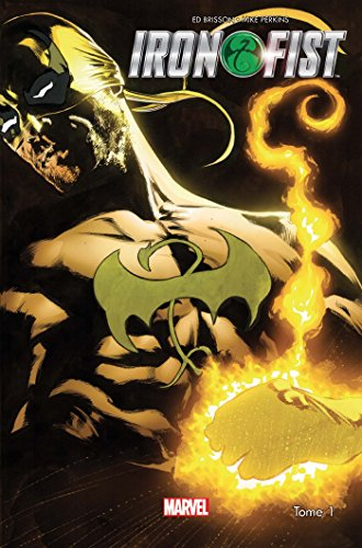 Iron Fist T01 par Ed Brisson