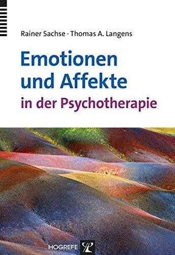 Emotionen und Affekte in der Psychotherapie