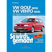 VW Golf III Diesel 9/91 bis 8/97 / Vento Diesel 2/92 bis 8/97: So wird's gemacht - Band 80