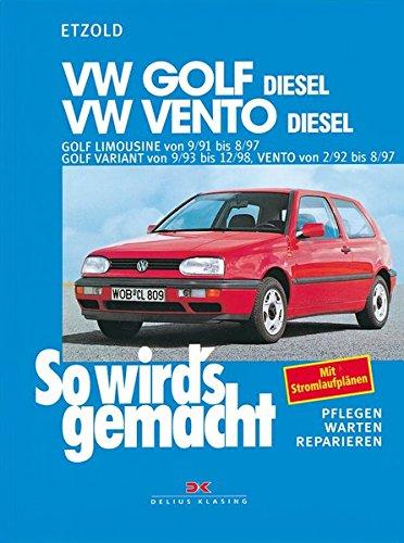 Preisvergleich Produktbild VW Golf III Diesel 9/91 bis 8/97 / Vento Diesel 2/92 bis 8/97: So wird's gemacht - Band 80