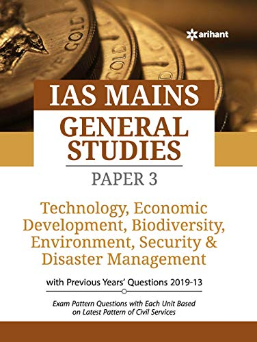 IAS Mains Paper 3 Technology Economic Development Bio Diversity Environment, Security & Disaster Management 2020