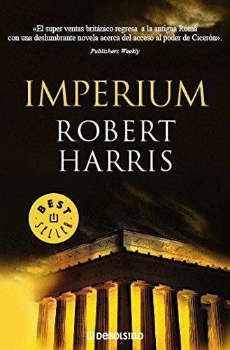Imperium (Trilogía de Cicerón 1) (BEST SELLER) por Robert Harris