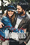 #6: Maybe Memphis (Bishop Family Book 3)
