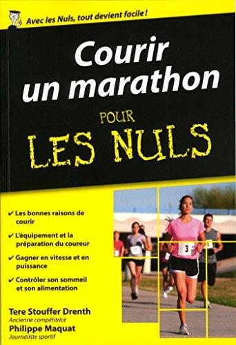 Courir un marathon pour les Nuls poche par Philippe MAQUAT