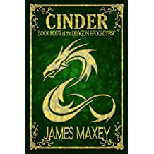 Cinder: Book Four of the Dragon Apocalypse (English Edition)