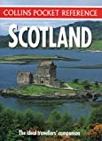 Collins Pocket Reference – Scotland: The Ideal Traveller's Companion