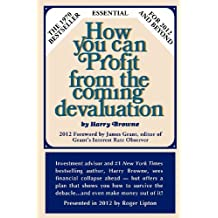 How You Can Profit From The Coming Devaluation by Harry Browne (2012-02-27)