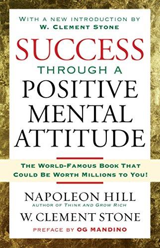 Success Through a Positive Mental Attitude por Napoleon Hill