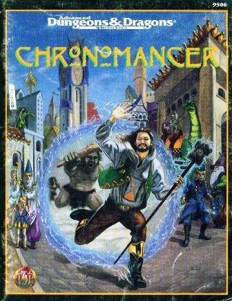 Chronomancer (Ad&d Accessory) por TSR Inc