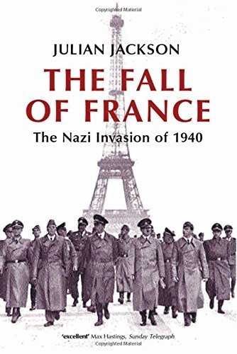The Fall Of France: The Nazi Invasion of 1940 (Making of the Modern World) by Julian Jackson (2003-10-30)