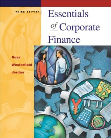 Wall Street Journal Edition of Essentials of Corporate Finance + Powerweb + Student Problem Manual: WSJ Essn. Corp. Fin. + PW + Stud. Prob. Man.