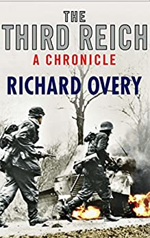 The Third Reich: A Chronicle by [Overy, Richard]