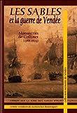 Les Sables et la guerre de Vendée - Manuscrits de Collinet (1788-1804)