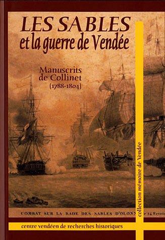 Les Sables et la guerre de Vende - Manuscrits de Collinet (1788-1804)