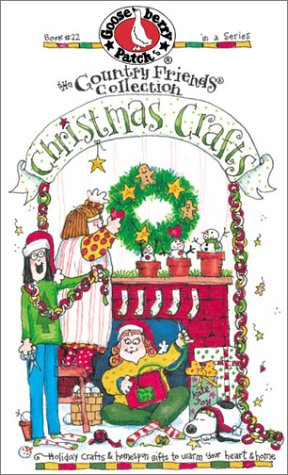 Christmas Crafts: Holiday Crafts & Homespun Gifts to Warm Your Heart and Home!: 22 (Country Friends