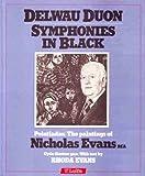 Delwau Duon / Symphonies in Black: Peintiadau / The Paintings of Nicholas Evans