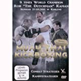 Muay Thai & Kickboxing: Rob 'The Durchman' Kaman, Seminar in Koblenz 2011 [Alemania] [DVD]