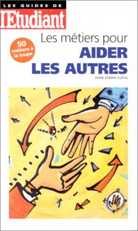 Les métiers pour aider les autres, édition 98