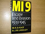 MI9: Escape or Evasion