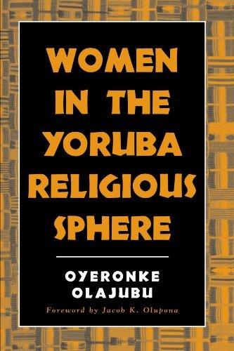 Women in the Yoruba Religious Sphere (SUNY Series, McGill Studies in the History of Religions, A Series Devoted to International Scholarship) di Oyeronke Olajubu