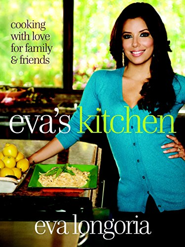 Eva's Cookhouse: Cooking with Love for Family and Friends