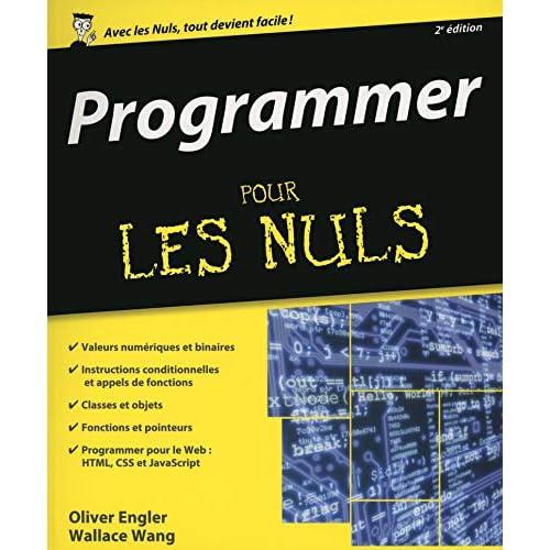 Programmer pour les Nuls grand format, 2e édition