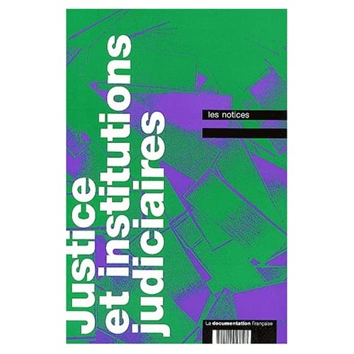 Justice et institutions judiciaires
