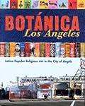 Botanica Los Angeles: Latino Popular...