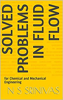 Solved Problems in Fluid Flow: for Chemical and Mechanical Engineering Epub Descargar Gratis