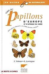 Guide des papillons d'Europe et d'Afrique du Nord 440 espèces illustrées en 2000 dessins couleurs les guides du Naturaliste