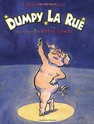 Dumpy La Rue (Owlet Book) by Elizabeth Winthrop (2004-05-01)