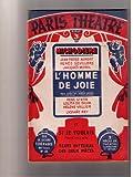 Telecharger Livres Paris Theatre N 44 L homme de joie suivi de Si je voulais deux comedies de Paul Geraldy et Robert Spitzer Texte integral des 2 pieces Revue Paris Theatre 1950 Revue 94 pages Litterature Theatre Periodiques Periodicals (PDF,EPUB,MOBI) gratuits en Francaise