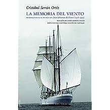 La memoria del viento: Primera vuelta al mundo del Juan Sebastián de Elcano (1928