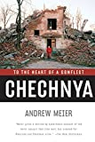 Chechnya – To the Heart of a Conflict